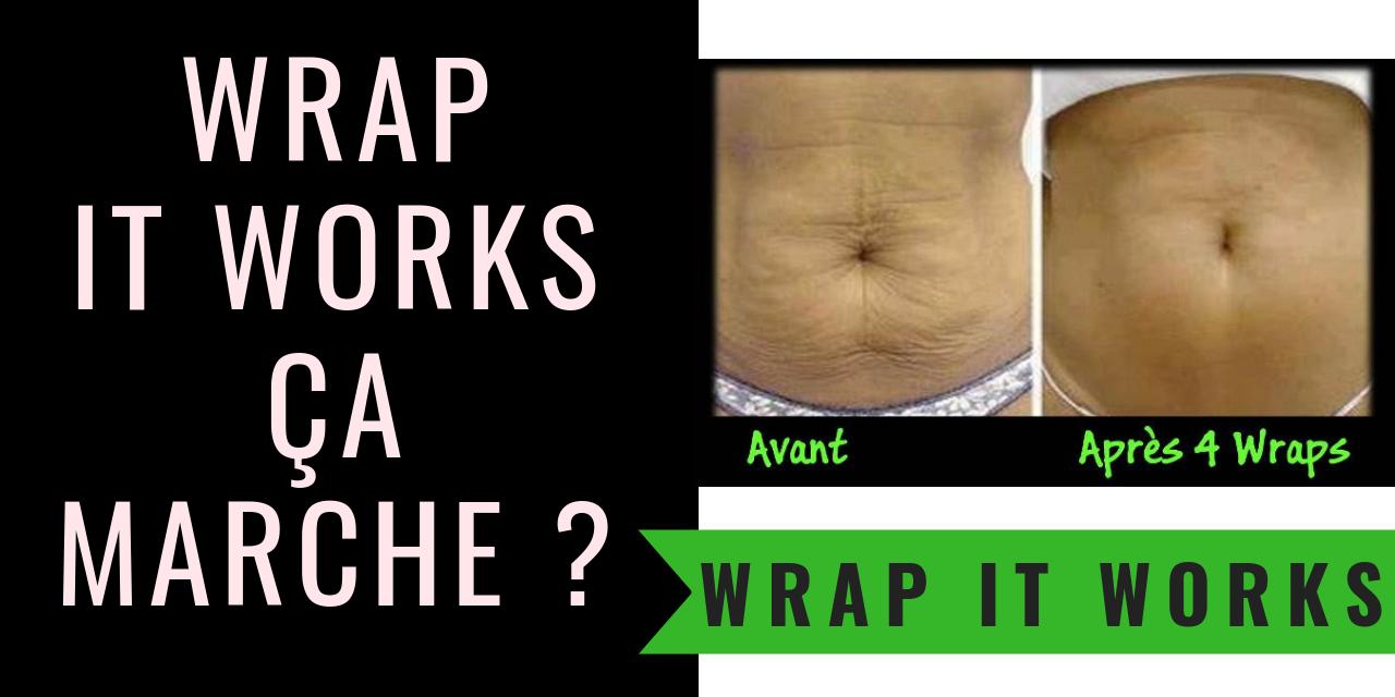 Wrap minceur It Works : efficace ou arnaque